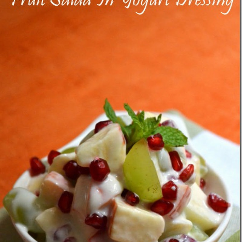 Fruit Salad In Yogurt Dressing | Navratri Vrat Recipes