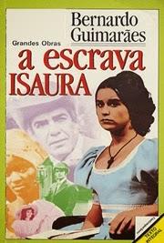 A Escrava Isaura, por Bernardo Guimarães