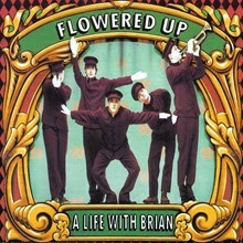 Flowered Up A Life With Brian
