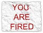 you are fired