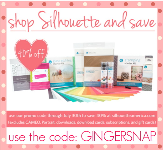 #Silhouette promotion July 2013 use code GINGERSNAP