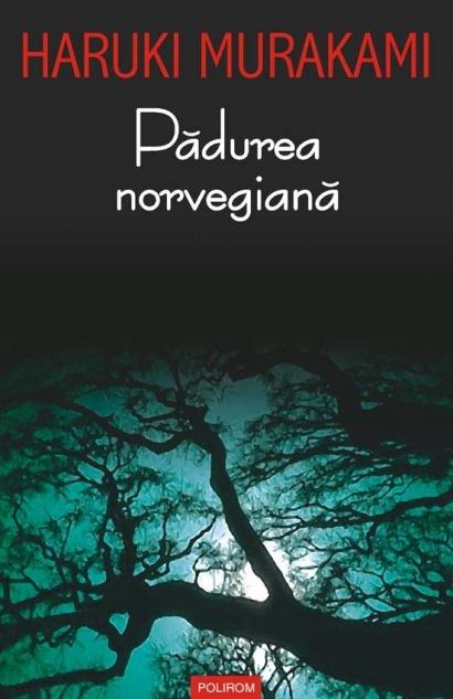 Haruki Murakami Padurea Norvegiana