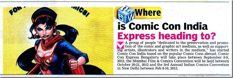 Deccan Chronicle Chennai Edition Chennai Chronicle Dated Sunday 22nd July 2012 Page No 22 ComiCon Express Bangaluru News