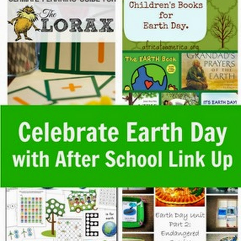 Celebrate Earth Day and After School Link Up