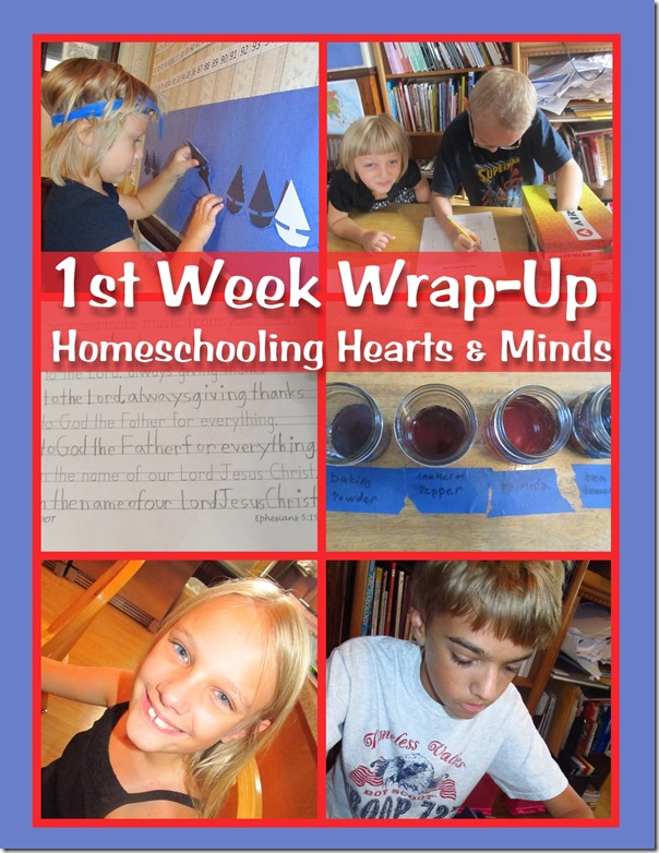 1st Week Wrap-Up at Homeschooling Hearts & Minds