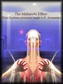 The Maharishi Effect - What Giselians taught to R Avramenko Cover