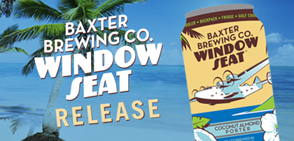 Tremendous Baxter Brewing Releasing Window Seat Coconut Almond Porter Bralicious Painted Fabric Chair Ideas Braliciousco