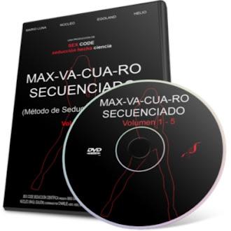 MAX-VA-CUA-RO Secuenciado (Método de Seducción Avanzada) [ Curso en Video DVD ] – Único método de seducción científica comprobado