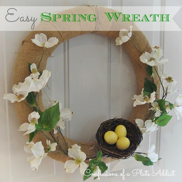 CONFESSIONS OF A PLATE ADDICT Easy Spring Wreath