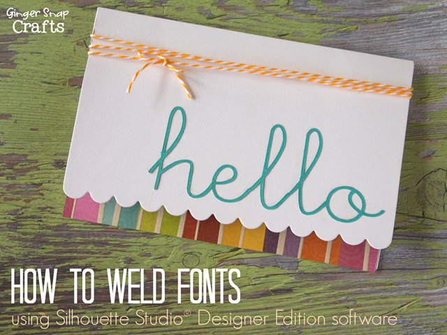 How to Weld Fonts using Silhouette Studio® Designer Edition software tutorial #gingersnapcrafts #silhouette #tutorial_thumb