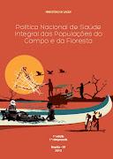 Política Nacional de Saúde Integral das Populações do Campo e da Floresta