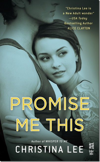 Promise Me This by Christina Lee