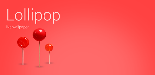 Lollipop Live Wallpaper Apps On Google Play