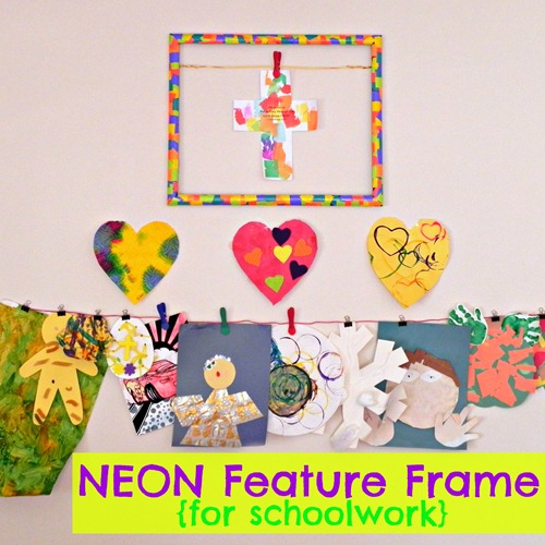 Neon Feature Frame for Schoolwork