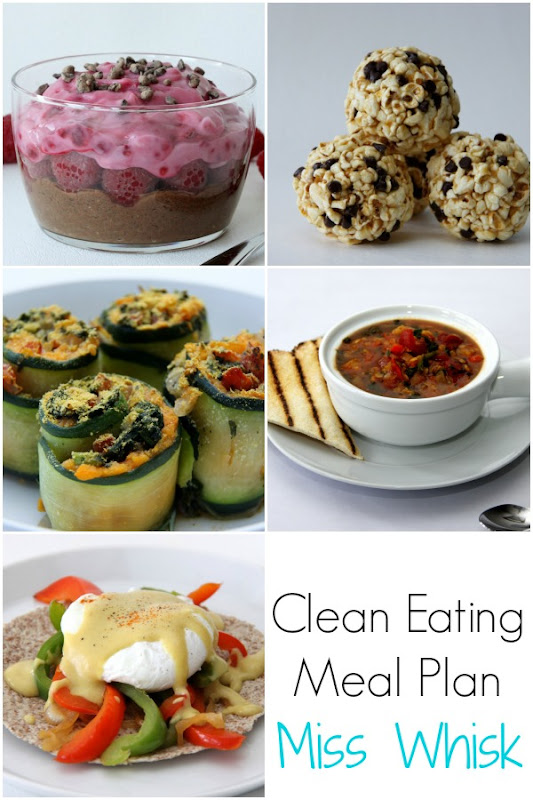 Clean Eating Meal Plan featuring foods from Miss Whisk