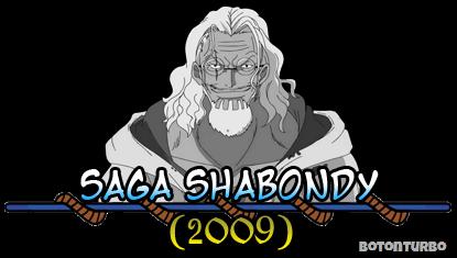 One Piece - Saga Shabondy