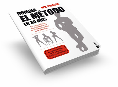 DOMINA EL MÉTODO EN 30 DÍAS, Neil Strauss [ Libro ] – La auténtica Biblia de la Seducción. Las reglas básicas para convertirte en un verdadero maestro de la seducción