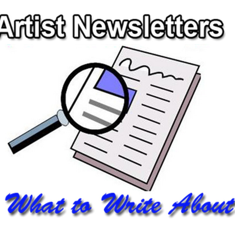 What to Write About in an Art Newsletter