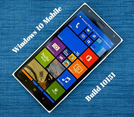 Windows 10 Mobile build 10151