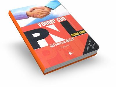 VENDER CON PNL, Duane Lakin [ Libro ] – Técnicas claras y prácticas para dominar el valioso arte de la persuasión