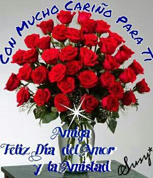 Dilo Con Flores Y Tarjetas Feliz Día Del Amor Y La Amistad