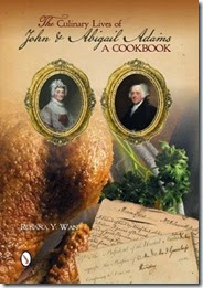 the culinary lives of john and abigail adams