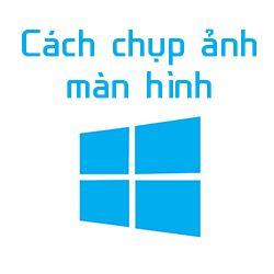Cách chụp ảnh màn hình Windows 10