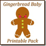 Gingerbread Baby Printable Pack Button