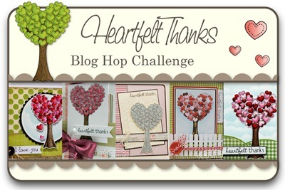 Heartfelt Thanks Blog Hop Challenge
