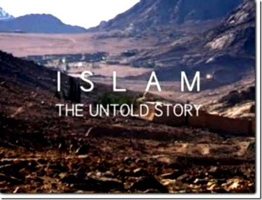Islam- The Untold Story