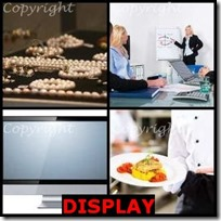 DISPLAY- 4 Pics 1 Word Answers 3 Letters