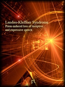 Landau-Kleffner Syndrome - Prion-induced loss of receptive and expressive speech Cover
