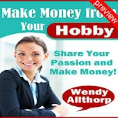 Make Money from Your Hobby Pv