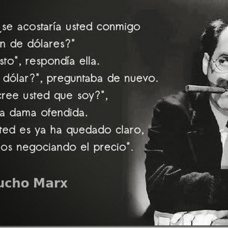 Frases Goucho Marx Señorita ¿se acostaría usted conmigo?