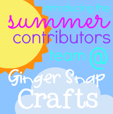 Introducing the Summer Contributors Team at GingerSnapCrafts.com
