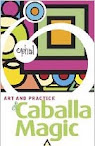 The Practice Art Of Caballa Magia
