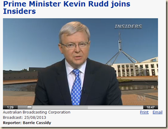 Insiders - 25-08-2013- Prime Minister Kevin Rudd joins Insiders - Insiders - ABC