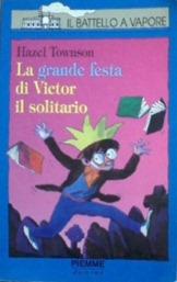 La grande festa di Victor il solitario - H. Townson