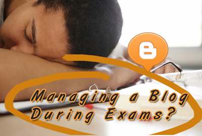 blogging during exams