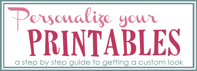 personalize your printables
