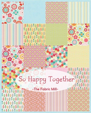 So Happy Together fabrics at The Fabric Mill
