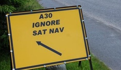 Ignore Your SatNav Sign