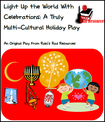 Readers theater or class play about holidays around the world.  This play uses light as the joining element of many holidays celebrated by cultures around the world.  Free download from Raki's Rad Resources.