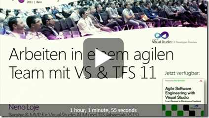 TechDays 11 Bern - Arbeiten in einem agilen Team mit Visual Studio & Team Foundation Server 11