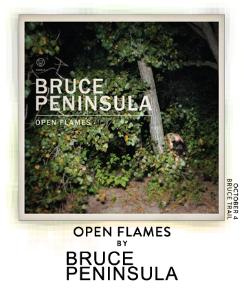 Open Flames by Bruce Peninsula