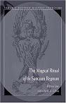 The Magic Ritual Of The Sanctum Regnum