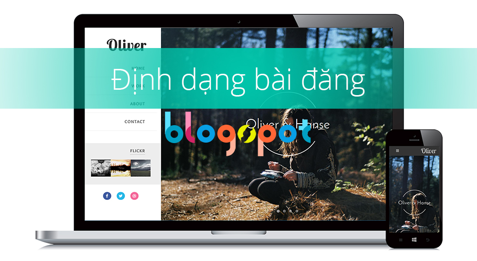 Cách post post và định dạng post Blogspot