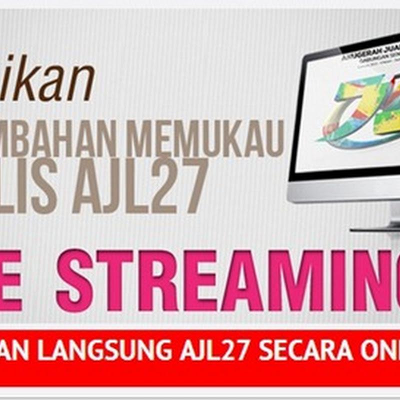 LIVE STREAMING AJL27 DAN SENARAI FINALIS AJL27