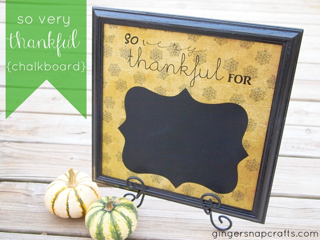 so very thankful chalkboard by Ginger Snap Crafts