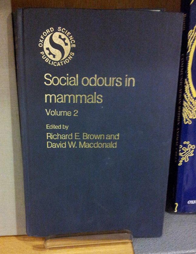 Social odours in mammals Volume 2